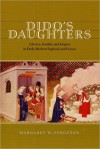 Dido's Daughters - Margaret Ferguson