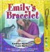 Emilys Bracelet - Kandilyn Martin, Frank Martin
