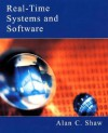 Real-Time Systems and Software - Alan C. Shaw