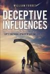 Deceptive Influences - William Forbes