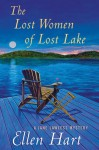 The Lost Women of Lost Lake - Ellen Hart