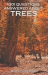 1001 Questions Answered About Trees - Rutherford Hayes Platt