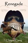 Renegade by Cheyne Curry (2009-03-20) - Cheyne Curry
