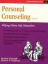 Crisp: Personal Counseling, Third Edition Crisp: Personal Counseling, Third Edition: Helping Others Help Themselves Helping Others Help Themselves - Elwood N. Chapman