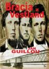 Bracia z Vestland - Jan Guillou