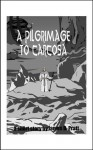 A Pilgrimage to Carcosa - James Pratt