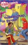 Vriendschap in gevaar - Lynda Waterhouse