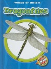 Dragonflies (World of Insects) - Emily K. Green