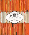 Penguin by Design: A Cover Story 1935-2005 - Phil Baines