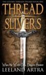Thread Slivers - Leeland Artra