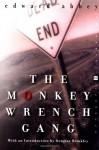 The Monkey Wrench Gang - Edward Abbey, Douglas Brinkley