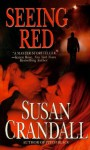Seeing Red - Susan Crandall