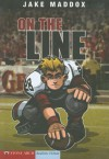 On the Line (Impact Books: A Jake Maddox Sports Story) - Jake Maddox, Bob Temple