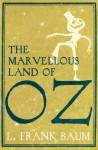 The Marvellous Land of Oz - L. Frank Baum