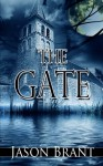 The Gate - Jason Brant