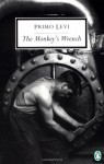 The Monkey's Wrench - Primo Levi, William Weaver, Ruth Feldman, Ruth Tenzer Feldman