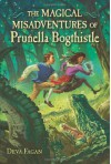 The Magical Misadventures of Prunella Bogthistle - Deva Fagan