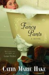 Fancy Pants - Cathy Marie Hake