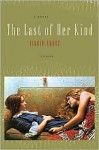 The Last of Her Kind - Sigrid Nunez
