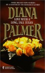 Love with a Long, Tall Texan - Diana Palmer