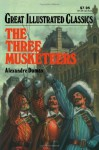 The Three Musketeers (Great Illustrated Classics) - Malvina G. Vogel, Alexandre Dumas