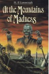 At the Mountains of Madness, and Other Novels - H.P. Lovecraft, James Turner, S.T. Joshi, August Derleth