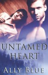 Untamed Heart - Ally Blue
