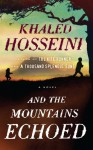 And the Mountains Echoed (Thorndike Press Large Print Basic Series) - Khaled Hosseini