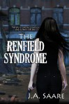 The Renfield Syndrome - J.A. Saare