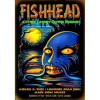 Fishhead & Other Carney Gothic Horrors - Lawrence Adam Shell, Guillermo del Toro, Mark Evan Walker, John Wooley, Michael H. Price, Irvin S. Cobb, Joe R. Lansdale