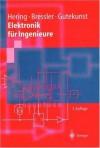 Elektronik für Ingenieure - Ekbert Hering, Klaus Bressler, Jürgen Gutekunst
