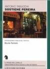 Sostiene Pereira - Antonio Tabucchi, Bruno Ferraro