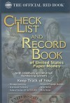 Check List and Record Book of United States Paper Money - Whitman Publishing Co