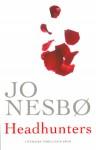Headhunters - Jo Nesbø, Annelies de Vroom