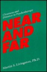 Near and Far: Closeness and Distance in Psychotherapy - Martin S. Livingston