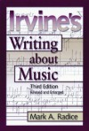 Irvine's Writing about Music - Demar Irvine, Mark A. Radice
