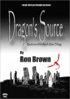 Dragon's Source - Ron Brown