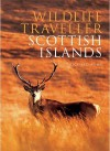 Wildlife Traveller: Scottish Islands - Richard Rowe