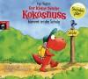 Der kleine Drache Kokosnuss kommt in die Schule (Die Abenteuer des kleinen Drachen Kokosnuss, Band 1) - Ingo Siegner, Philipp Schepmann