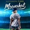 Moonshot - Alessandra Torre, Samantha Summers, Select Publishing LLC