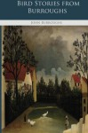 Bird Stories from Burroughs - John Burroughs