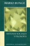 Sistemas Sociales y Filosofía - Mario Bunge