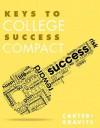Keys to College Success Compact - Carol Carter, Sarah Lyman Kravits