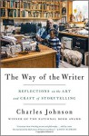 The Way of the Writer: Reflections on the Art and Craft of Storytelling - Charles R. Johnson