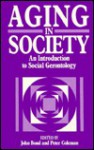 Ageing in Society: An Introduction to Social Gerontology - Peter G. Coleman