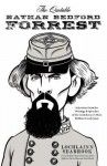 The Quotable Nathan Bedford Forrest: Selections from the Writings and Speeches of the Confederacy's Most Brilliant Cavalryman - Lochlainn Seabrook