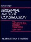 Residential and Light Construction from Architectural Graphic Standards - Charles George Ramsey, Harold Reeve Sleeper