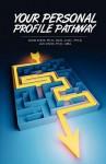 Your Personal Profile Pathway - Warren B. Dahk Knox, Jan Knox, Kellie Warren-Underwood