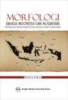 Morfologi Bahasa Indonesia dan Nusantara - Marsono