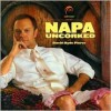 Napa Uncorked with David Hyde Pierce - William Remple